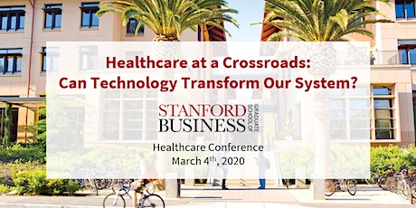 Stanford GSB Healthcare Conference tickets