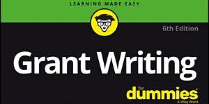 Grant Writing for Dummies Training Program - Sacramento - Dr. Bev Browning