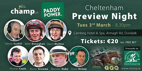 Cheltenham Preview Night - Champ.ie - Tues 3rd March, Carnbeg Hotel Dundalk tickets
