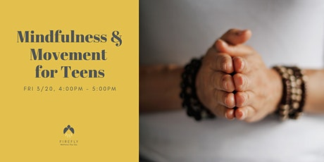 Mindfulness and Movement for Teens tickets