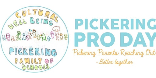 Pickering PRO Day: Parents Reaching Out - Better Together