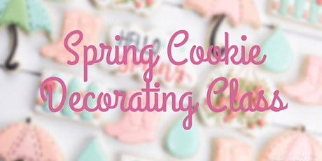 Spring Cookie Decorating Class tickets