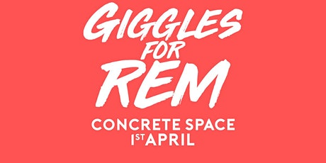 Giggles For Rem 2020 tickets