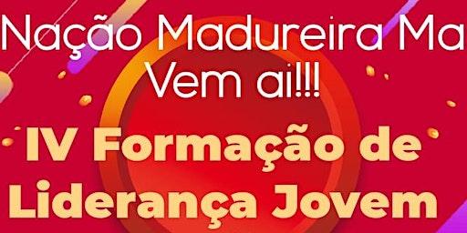 IV FORMAÇÃO LIDERANÇA JOVEM - ROSÁRIO/MA