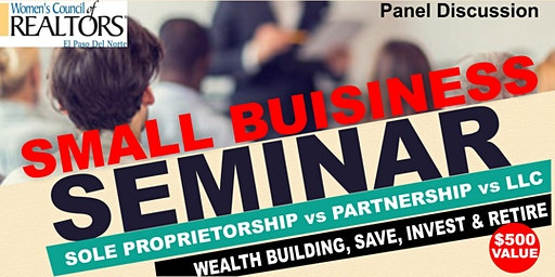 Small Business Seminar-Business Structure & Wealth Building
