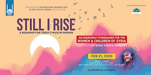 Still I Rise ft Ustadha Yasmin Mogahed · Richmond Hill