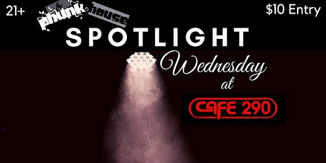 SPOTLIGHT Wednesday @ Cafe 290 tickets