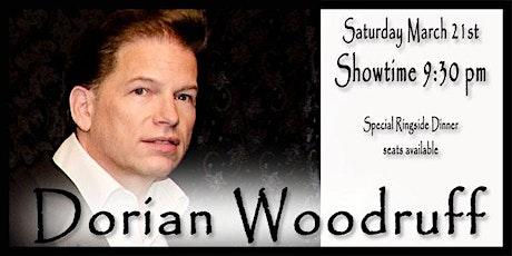 DORIAN WOODRUFF - March 21st, 2020 tickets
