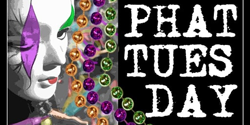 Phat Tuesday at Dahlia
