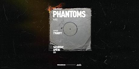 PHANTOMS (DJ Set) tickets