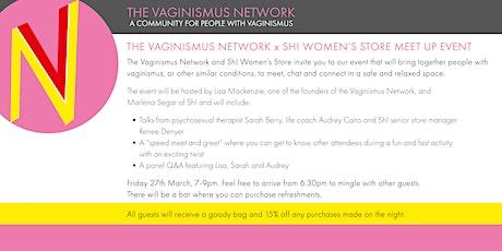The Vaginismus Network X Sh! Women's Store Meet Up Event tickets