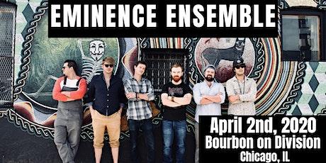 Eminence Ensemble tickets