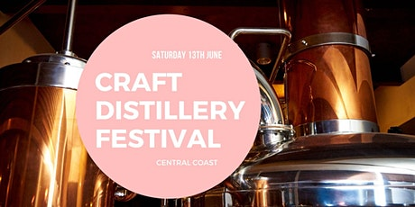 Craft Distilleries Festival Central Coast tickets