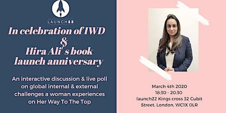 In celebration of IWD & Hira Ali' s book launch anniversary tickets