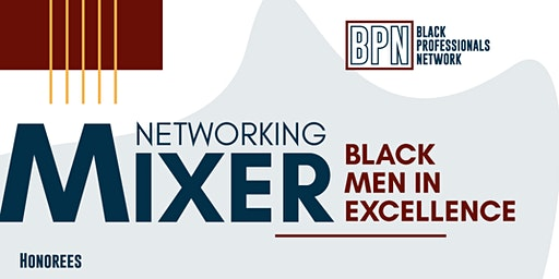 Black Men in Excellence Networking Mixer