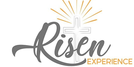 The Risen Experience tickets