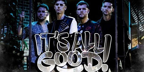 Live! Entertainment with It's All Good tickets