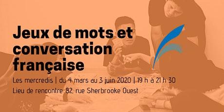 Jeux de mots et conversation française tickets
