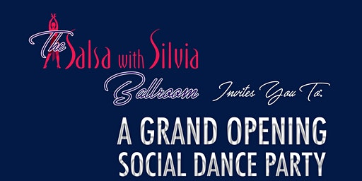 Grand Opening Salsa, Bachata Party