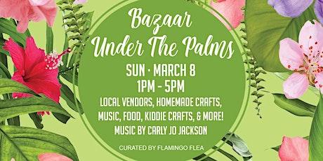 Bazaar Under the Palms tickets