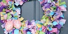 Easter Rag Wreath Workshop