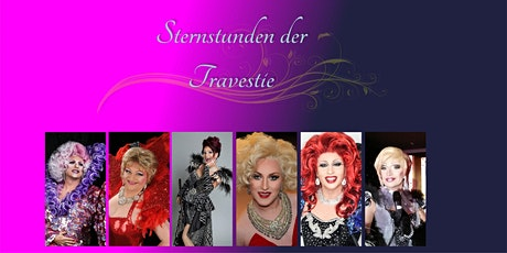 Sternstunden der Travestie - München Taufkirchen Tickets