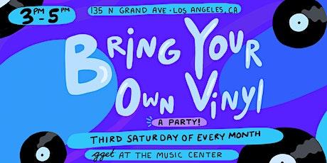 Bring Your Own Vinyl tickets
