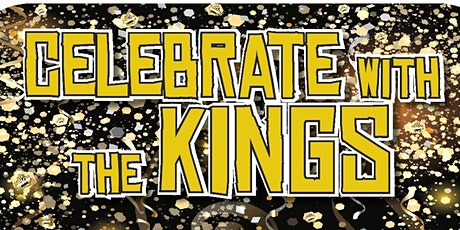Celebrate with the Kings tickets