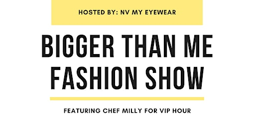 BIGGER THAN ME FASHION SHOW
