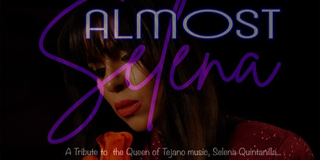 Almost Selena tickets