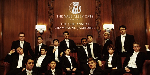 The Yale Alley Cats Present: The 76th Annual Champagne Jamboree