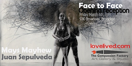 "First Friday at the Factory ""Face to Face"" Exhibition tickets"