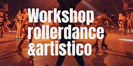 Workshop artistico&rollerdance biglietti