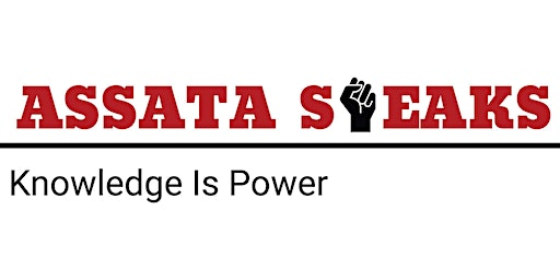 ASSATA SPEAKS Black History Special Edition: An evening with Professor Mahmoud El-Kati