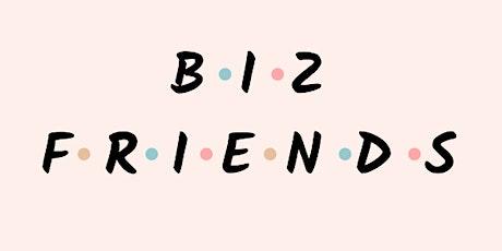 Biz Friends tickets