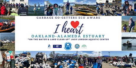 I Heart Oakland-Alameda Estuary Garbage Cleanup - Register HERE!  tickets