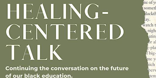 Healing Talk: Visioning Great Culture for New Black Educators