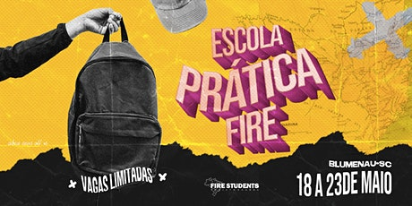 FIRE STUDENTS - ESCOLA PRÁTICA tickets