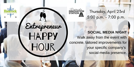 Entrepreneur Happy Hour - Social Media Night