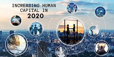 Increasing Human Capital in 2020 tickets