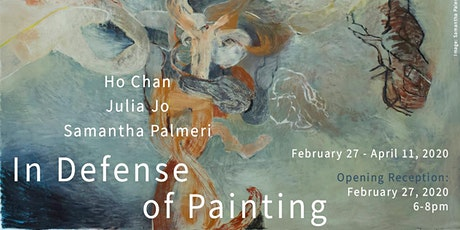 In Defense of Painting Opening Reception tickets
