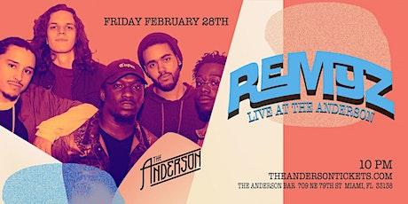 REMYZ Live @ The Anderson Miami tickets