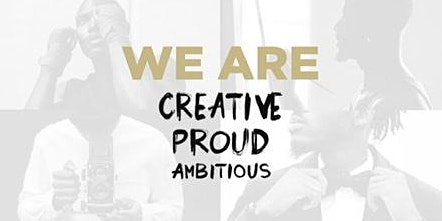 We Are: Creative- Proud - Ambitious Presented By Team Hennessy PHL