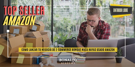 TOP SELLER AMAZON: Lo que nadie te dice sobre como vender por e-commerce boletos