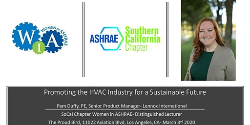SoCal Women in ASHRAE March 3 Meeting - Promoting the HVAC Industry for a Sustainable Future