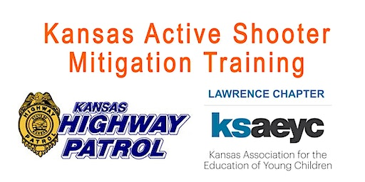 Active Shooter Mitigation Training-Lawrence Chapter KSAEYC