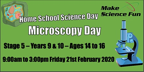 Stage 5 – Years 9&10 - Ages 14 - 16 Home School Science Microscopy Day tickets