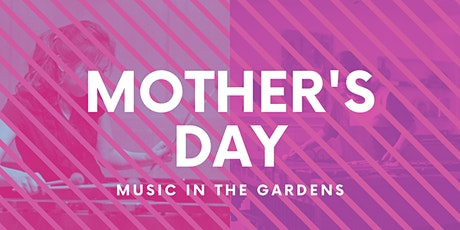 Mother's Day: Music in the Gardens, presented by Modern Marimba tickets