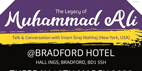 THE LEGACY OF MUHAMMAD ALI with Imam Siraj Wahhaj (Bradford) tickets