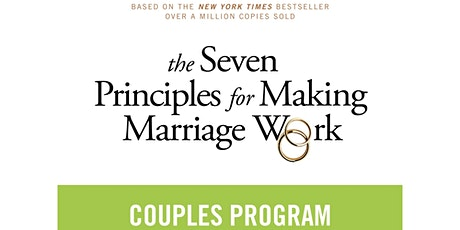 The Seven Principles of Making Marriage Work tickets